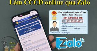 Cách đăng ký làm căn cước công dân online qua Zalo tại TPHCM 2021
