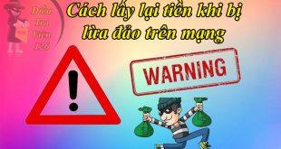 Cách lấy lại tiền khi bị lừa đảo trên mạng xã hội Facebook, Zalo, Shopee