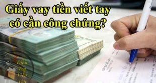 Thủ tục công chứng giấy vay tiền như thế nào?